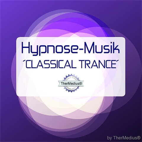 Hypnose-Musik CLASSICAL TRANCE