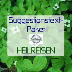 Suggestionstext-Paket HEILREISEN