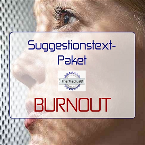 Suggestionstext-Paket BURNOUT