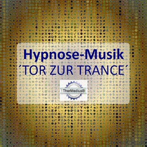 Hypnose-Musik Tor Trance