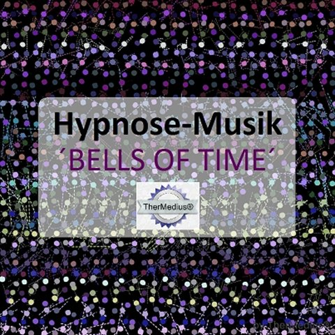 Hypnose-Musik BELLS OF TIME mit Lizenz